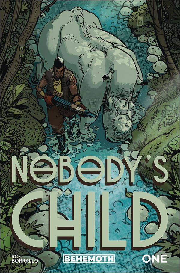 Nobody's Child 1-D by Behemoth Comics