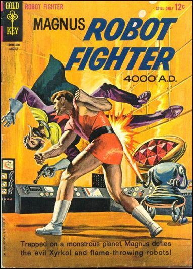 Magnus, Robot Fighter (1963) 7-A by Gold Key