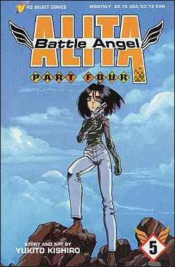 Battle Angel Alita Part 4 5-A by Viz