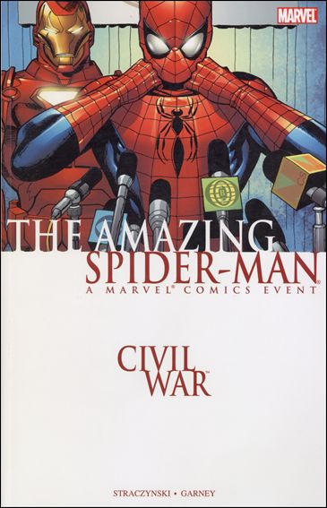Civil War: Amazing Spider-Man nn-A by Marvel