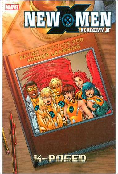 New X-Men: Academy X 3-A by Marvel