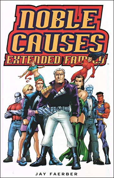 Noble Causes: Extended Family 1-A by Image