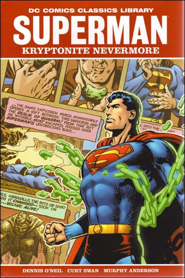 DC Comics Classics Library - Superman: Kryptonite Nevermore 1-A by DC