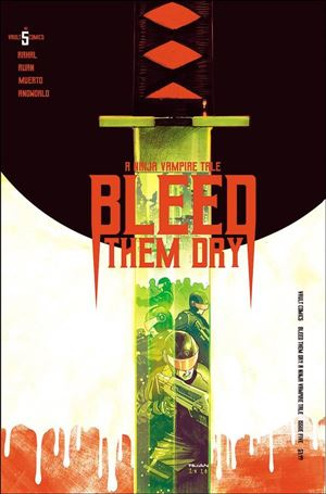 Bleed Them Dry 5-A