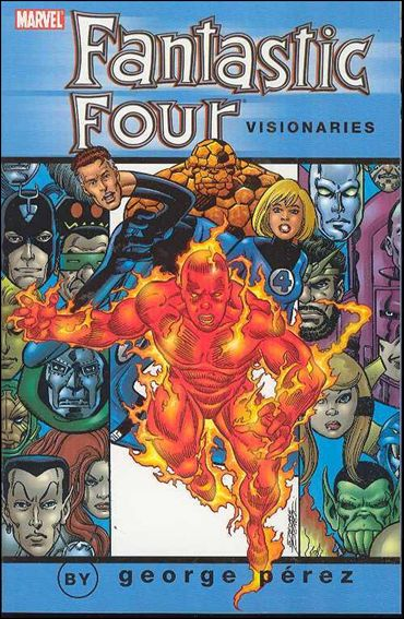 Fantastic Four Visionaries: George Perez 2-A by Marvel