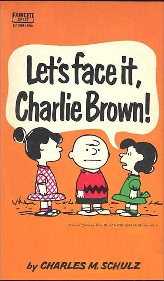 Let's Face it, Charlie Brown! 1-A by Fawcett