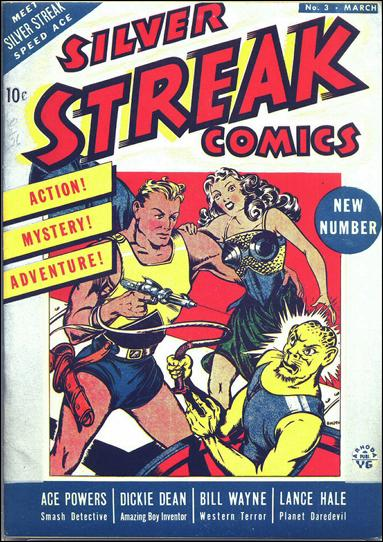 Silver Streak Comics (1939) 3-A by Lev Gleason Productions