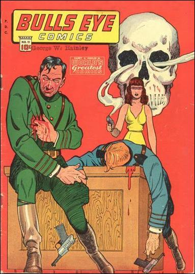 Bulls Eye Comics 11-A by Harry A. Chesler