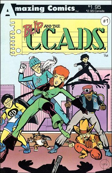 Blip and the C.C.A.D.S. 1-A by Amazing Comics