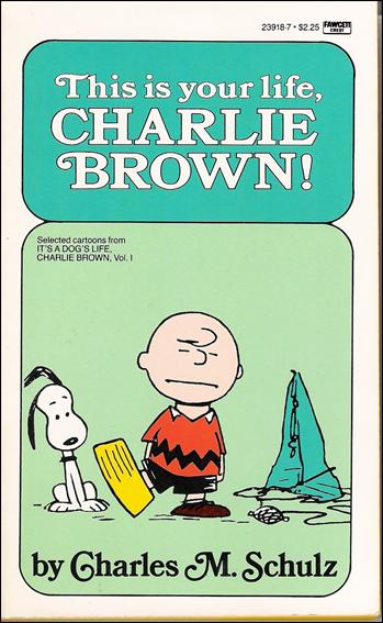 This is Your Life, Charlie Brown! 1-B by Fawcett