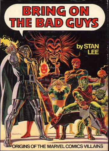 Bring on the Bad Guys: Origins of the Marvel Comics Villains 1-A by Marvel