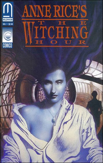 Anne Rice's The Witching Hour 1-A by Millennium