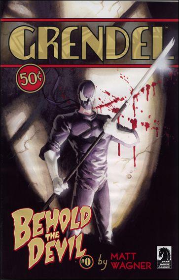Grendel: Behold The Devil 0 A, Jul 2007 Comic Book By Dark