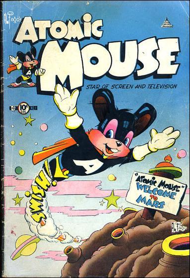 Atomic Mouse (1953) 1-A by Charlton