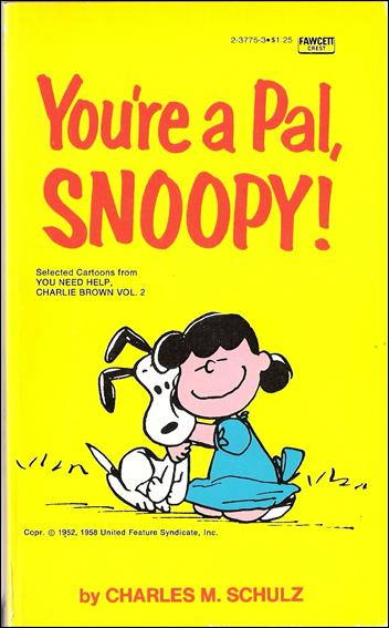 You're a Pal, Snoopy! 1-A by Fawcett