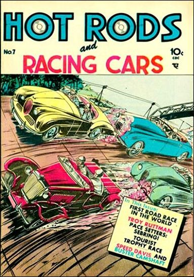 Hot Rods and Racing Cars 7-A by Charlton