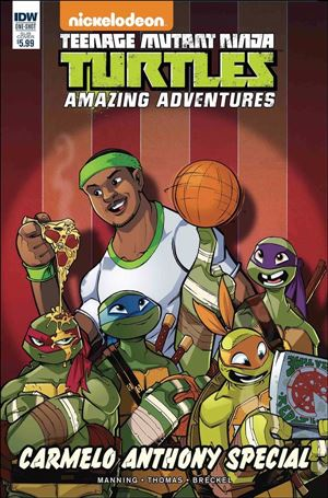 Teenage Mutant Ninja Turtles Amazing Adventures: Carmelo Anthony Special 1-B