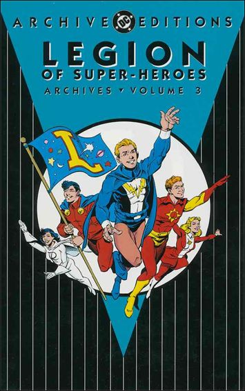 Legion of Super-Heroes Archives 3-A by DC