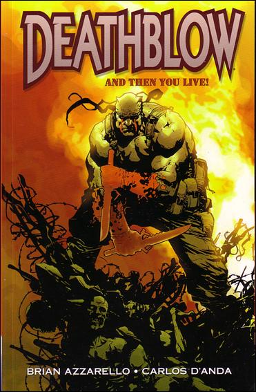 Deathblow: And Then You Live! 1-A by WildStorm