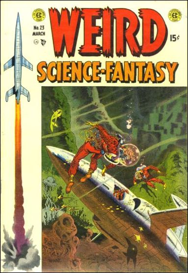 Weird Science-Fantasy (1954) 23-A by E.C.