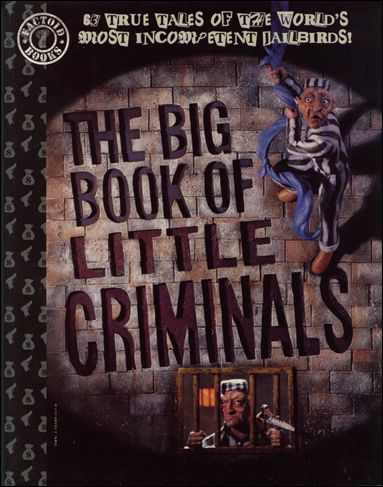Big Book of Little Criminals nn-A by Paradox