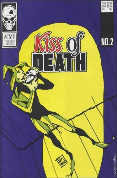 Kiss of Death 2-A by Acme Press