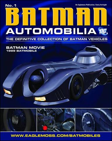 DC Batman Automobilia: The Definitive Collection of Batman Vehicles 1-A by Eaglemoss Publications