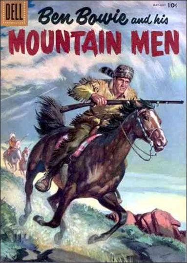 Ben Bowie and His Mountain Men 7-A by Dell