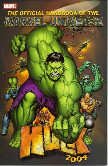Official Handbook of the Marvel Universe: Hulk 2004 nn-A by Marvel