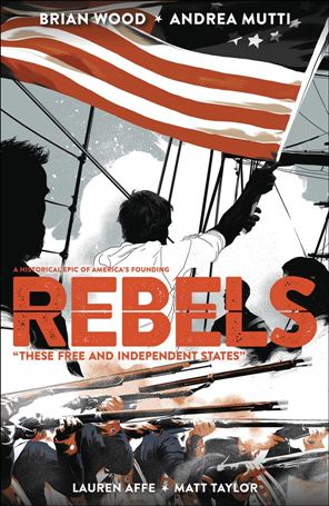 Rebels: These Free and Independent States nn-A