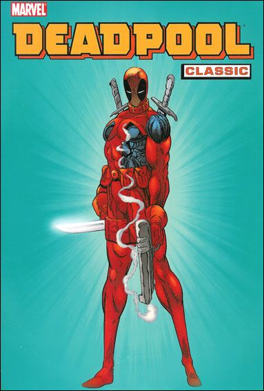 Deadpool Classic 1-A by Marvel