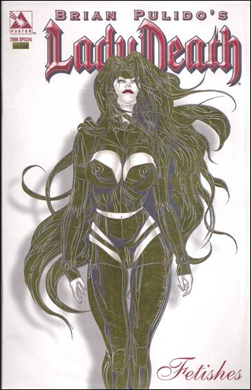 Brian Pulido's Lady Death: 2006 Fetishes Special 1-F by Avatar Press