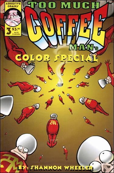 Too Much Coffee Man Full Color Special 3-A by Adhesive Comics