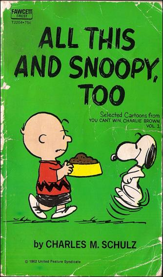 All This and Snoopy, Too! 1-A by Fawcett