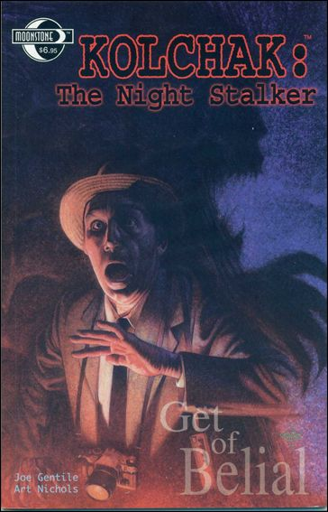 Kolchak: The Night Stalker: Get of Belial 1-A by Moonstone