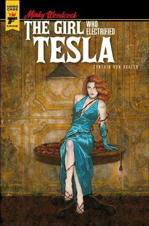 Minky Woodcock: The Girl Who Electrified Tesla 1-D