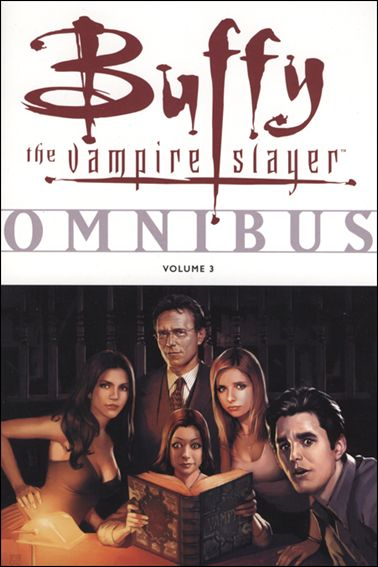 Buffy the Vampire Slayer: Omnibus 3-A by Dark Horse