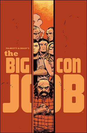 Palmiotti & Brady's The Big Con Job 1-D