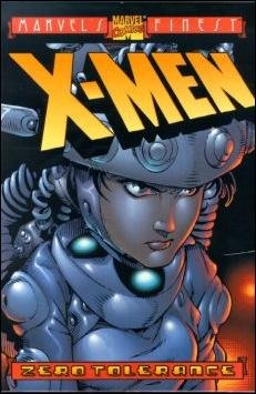 X-Men: Zero Tolerance 1-A by Marvel