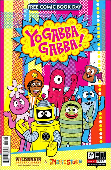 Yo Gabba Gabba! Free Comic Book Day! nn-A by Oni Press