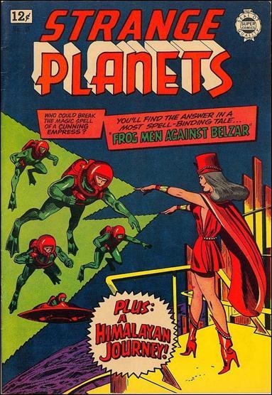 Strange Planets 18-A by Super Comics