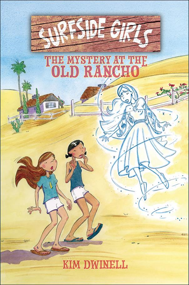 Surfside Girls: The Mystery at the Old Rancho nn-A by Top Shelf