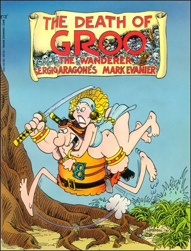 Epic Graphic Novel: Death of Groo 1-A by Epic