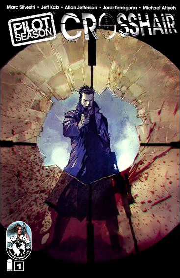 Pilot Season: Crosshair 1-A by Top Cow