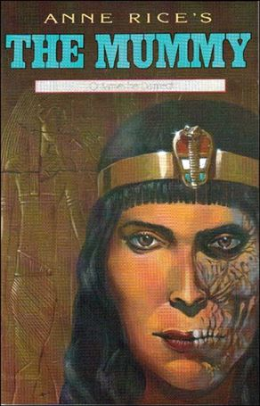 Anne Rice S The Mummy Or Ramses The Damned Comic Book By border=