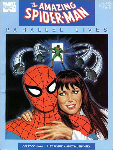 "Marvel Graphic Novel: Amazing Spider-Man ""Parallel Lives"" nn-A by Marvel Graphic Novel"