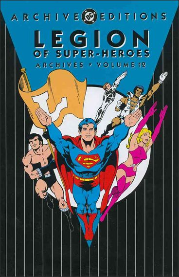 Legion of Super-Heroes Archives 12-A by DC
