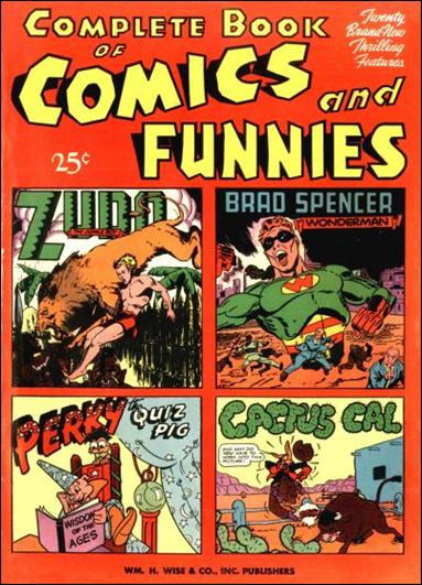 Complete Book of Comics and Funnies 1-A by William H. Wise & Co