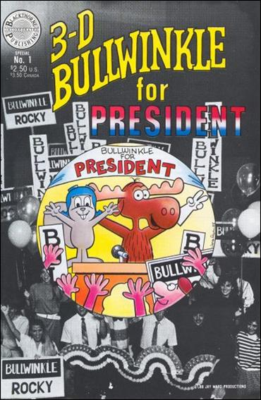 Bullwinkle for President in 3-D 1-A by Blackthorne