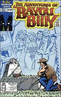 Adventures of Bayou Billy 4-A by Archie